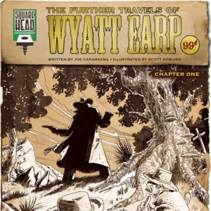 The Further Travels of Wyatt Earp