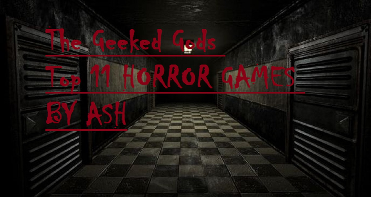 Horror Games the geeked gods