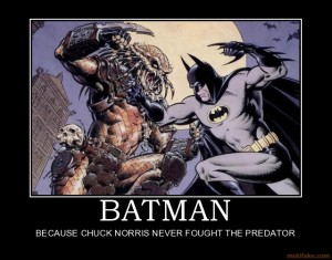 batman-batman-chuck-norris-predator-demotivational-poster-1260417903