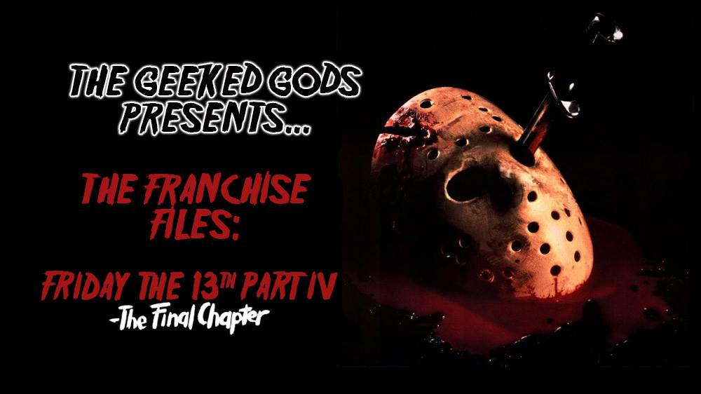 Friday the 13th Part IV the final Chapter