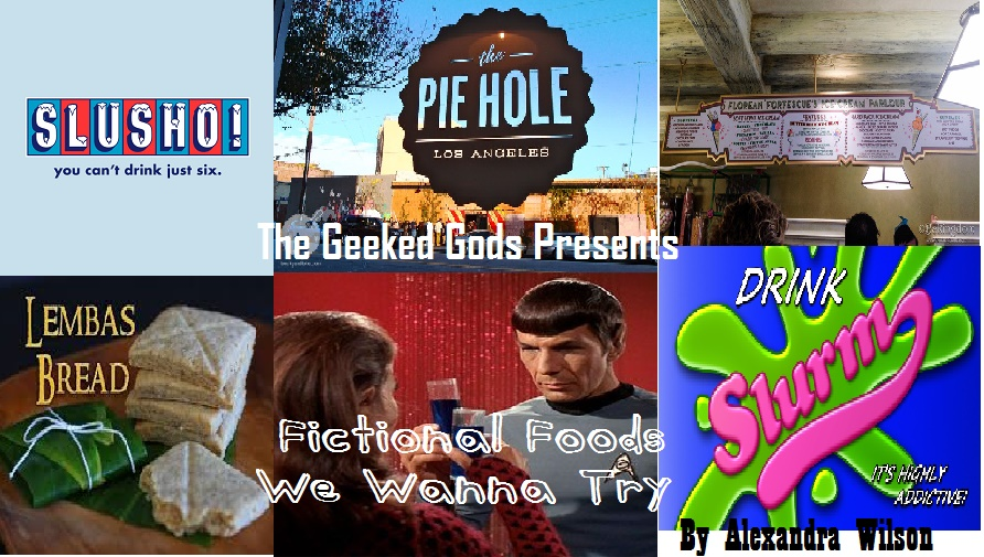 Fictional Foods we Wanna Try Cover