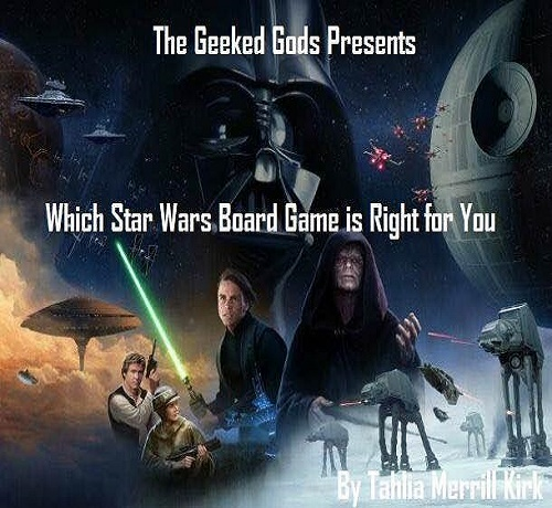 Which Star Wars Board Game Is Right For YOU?