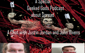 The Geeked Gods Podcast: Special Interview with Justin Jordan and…