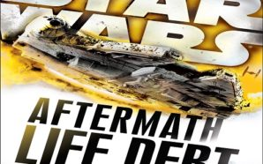 Star Wars Aftermath: Life Debt Review