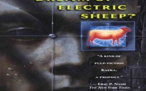 A Science Fiction Classic – Do Androids Dream of Electric…