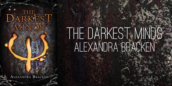 the-darkest-minds-by-alexandra-bracken