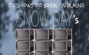 TV SHOWS TO BINGE ON DURING SNOW DAYS