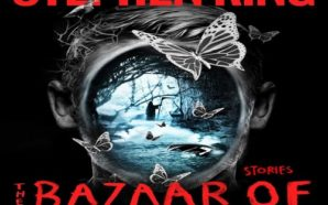 Stephen King's 'The Bazaar of Bad Dreams' Proves King Is…