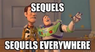 Sequels Sequels
