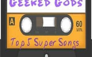 Top 5 Super Songs