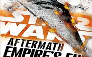Star Wars: Aftermath – Empire's End by Chuck Wendig a…