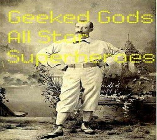 Geeked Gods baseball superheroes 1 cover