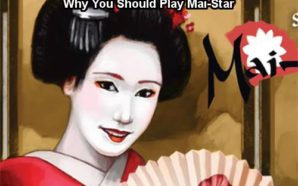 Why You Should Play Mai Star