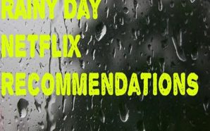 Netflix Rainy Day Recommendations Cover web