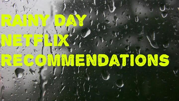 Netflix Rainy Day Recommendations Cover