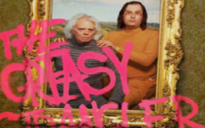 THE GREASY STRANGLER (2016) Needs to be Seen to be…