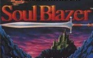 Soul Blazer why no one talks about it but they…
