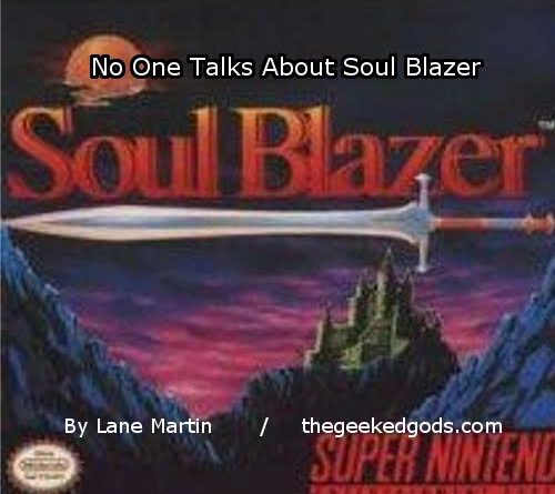 Soul Blazer Feature