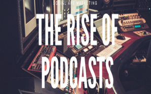 What's Up with the Rise of Podcasting?