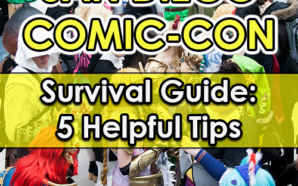 San Diego Comic-Con survival guide: 5 helpful tips