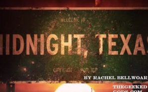 Midnight, Texas Pilot Review