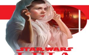 Star Wars: Leia, Princess of Alderaan by Claudia Gray-A Review