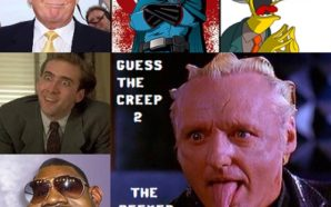 Guess the Creep 2-Can you tell the Creep from their…