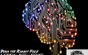Down the Rabbit Hole: Artificial Intelligence