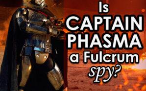 'Star Wars' Debate: Is Captain Phasma a Fulcrum spy?